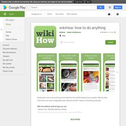 wikiHow: how to do anything - Apps on Google Play
