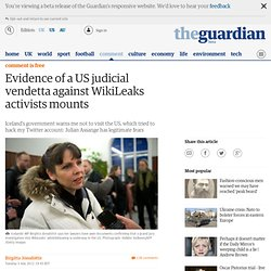 Evidence of a US judicial vendetta against WikiLeaks activists mounts