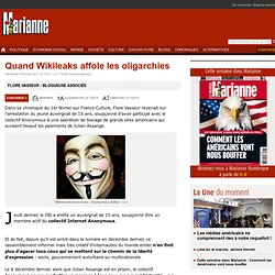 Quand Wikileaks affole les oligarchies