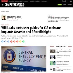 WikiLeaks posts user guides for CIA malware implants Assassin and AfterMidnight