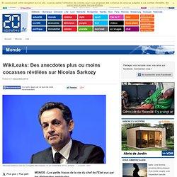 WikiLeaks: Des anecdotes plus ou moins cocasses révélées sur Nicolas Sarkozy