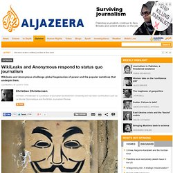 WikiLeaks and Anonymous respond to status quo journalism - Opinion