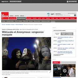 WikiLeaks et Anonymous: vengeance masquée