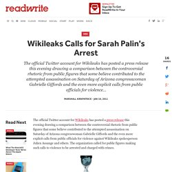 Wikileaks Calls for Sarah Palin's Arrest