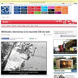 Wikileaks: bienvenue à la nouvelle CIA du web