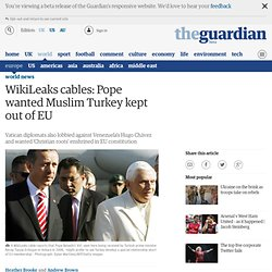 WikiLeaks cables: Pope wanted Muslim Turkey kept out of EU