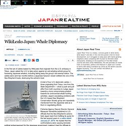 WikiLeaks Japan: Sea Shepherd Challenges Whale Diplomacy - Japan Real Time