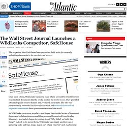The Wall Street Journal Launches a WikiLeaks Competitor, SafeHouse - Alexis Madrigal - Technology
