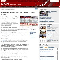 Wikileaks: Congress party 'bought India votes'
