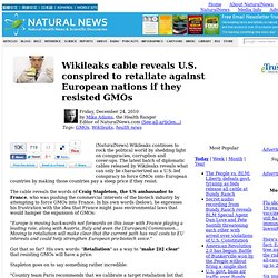 Wikileaks cable reveals U.S. conspired to retaliate against European nations if they resisted GMOs