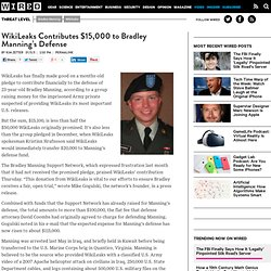 WikiLeaks Contributes $15,000 to Bradley Manning's Defense | Threat Level