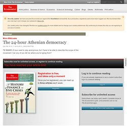 More WikiLeaks: The 24-hour Athenian democracy