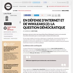 En défense d'Internet et de WikiLeaks (2): la question démocratique » Article » OWNI, Digital Journalism