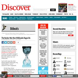 The Hacker War Over WikiLeaks Rages On | 80beats