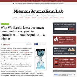 Why WikiLeaks' latest document dump makes everyone in journalism — and the public — a winner