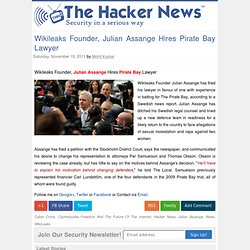 Wikileaks Founder, Julian Assange Hires Pirate Bay Lawyer ~ The Hacker News | Hacking News | Learn Ethical Hacking Training