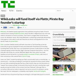 [2010] WikiLeaks will fund itself via Flattr, Pirate Bay founder's startup