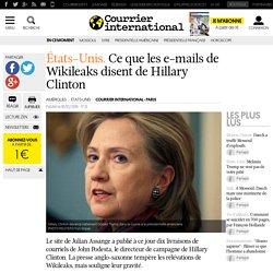États-Unis. Ce que les e-mails de Wikileaks disent de Hillary Clinton