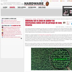 Wikileaks fait le choix de publier les informations volées lors du piratage de Sony Pictures