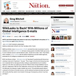 WikiLeaks Is Back! With Millions of Global Intelligence E-mails