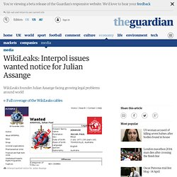 WikiLeaks: Interpol issues wanted notice for Julian Assange