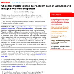 US subpoenas Twitter for accounts of two Wikileaks volunteers