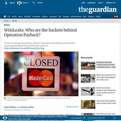 WikiLeaks: Who are the hackers behind Operation Payback? | Media