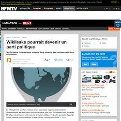 High-Tech : Wikileaks pourrait devenir un parti politique
