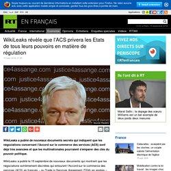 WikiLeaks révèle que l'ACS privera les Etats de tous leurs pouvoirs en matière de régulation