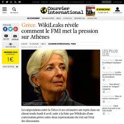 Grèce. WikiLeaks révèle comment le FMI met la pression sur Athènes