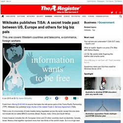 Wikileaks publishes TiSA: A secret trade pact between US, Europe and others for big biz pals