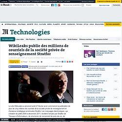 WikiLeaks publie des millions de courriels de la société privée de renseignement Stratfor