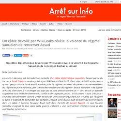 Un câble dévoilé par WikiLeaks révèle la volonté du régime saoudien de renverser Assad