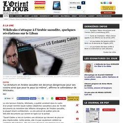 Wikileaks s'attaque à l'Arabie saoudite, quelques révélations sur le Liban