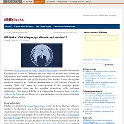 Wikileaks : Qui attaque, qui déserte, qui soutient ?