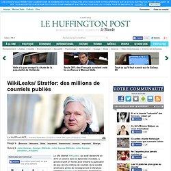 WikiLeaks/ Stratfor: des millions de courriels publiés