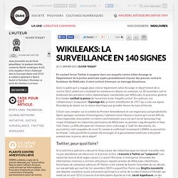 WikiLeaks: la surveillance en 140 signes » Article » OWNI, Digital Journalism