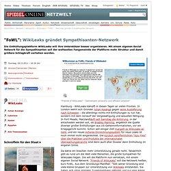 """""""FoWL"""": WikiLeaks gründet Sympathisanten-Netzwerk - SPIEGEL ONLINE - Nachrichten - Netzwelt"""