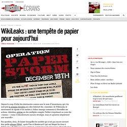WikiLeaks : une temp?te de papier pour demain