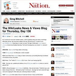 The WikiLeaks News & Views Blog for Thursday, Day 138