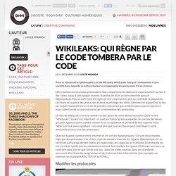 WikiLeaks: Qui règne par le code tombera par le code » Article » OWNI, Digital Journalism