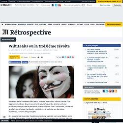 WikiLeaks ou la troisième révolte