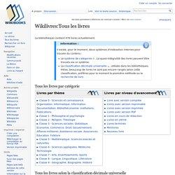 Wikilivres - Wikibooks: Plus de 400 livres