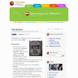 Ted Gordon — Wikimini, l'encyclopédie pour enfants