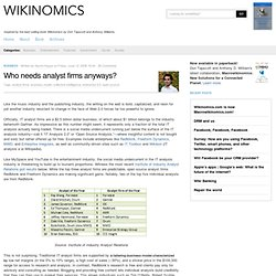 Wikinomics » Blog Archive » Who needs analyst firms anyways?