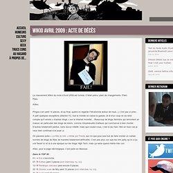 Wikio Avril 2009 : Acte de décès