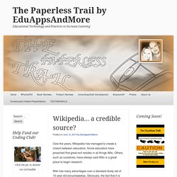Wikipedia… a credible source?