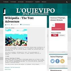 Wikipedia : The Text Adventure
