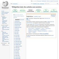 Wikipédia:Liste des articles non neutres