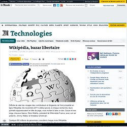 Wikipédia, bazar libertaire